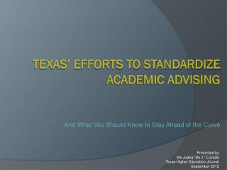 Texas� efforts to standardize academic advising