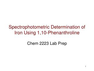 Spectrophotometric Determination of Iron Using 1,10-Phenanthroline