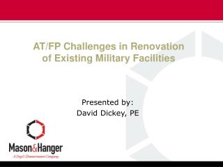 AT/FP Challenges in Renovation of Existing Military Facilities