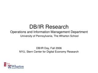 DB/IR Day, Fall 2006 NYU, Stern Center for Digital Economy Research