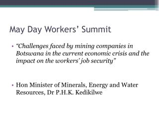 May Day Workers� Summit