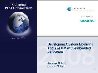 Developing Custom Modeling Tools at GM with embedded Validation