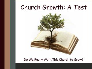 Church Growth: A Test