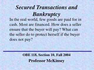 Secured Transactions and Bankruptcy