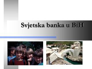 Svjetska banka u BiH