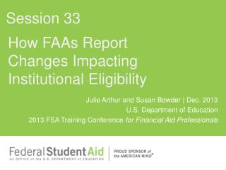 How FAAs Report  Changes Impacting Institutional Eligibility