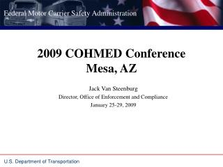 2009 COHMED Conference Mesa, AZ