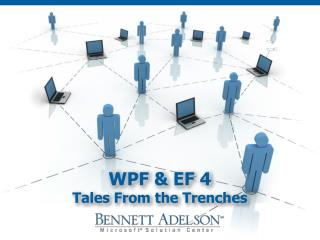 WPF  & EF 4 Tales From the Trenches