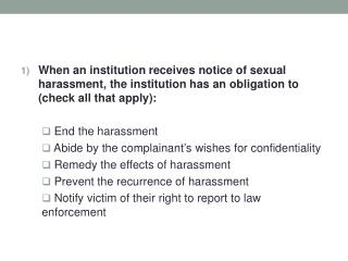 2) What role(s) does the Title IX Coordinator have in an investigation (check all that may apply)?