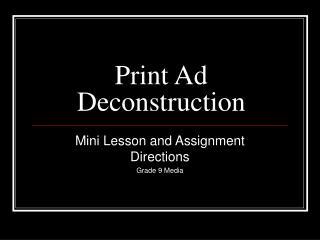 Print Ad Deconstruction