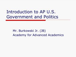 Introduction to AP U.S. Government and Politics