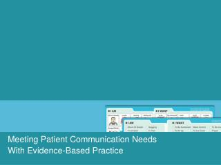 Meeting Patient Communication Needs  With Evidence-Based Practice