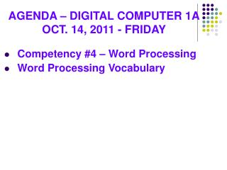 Competency #4 – Word Processing Word Processing Vocabulary