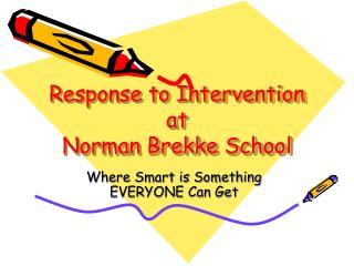 Response to Intervention at Norman Brekke School