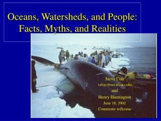 Oceans, Watersheds, and People: Facts, Myths, and Realities