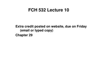 FCH 532 Lecture 10