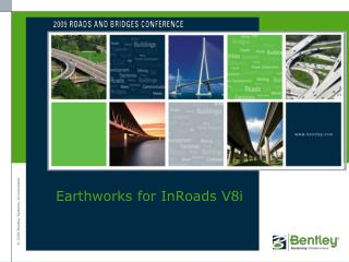 Earthworks for  InRoads  V8i