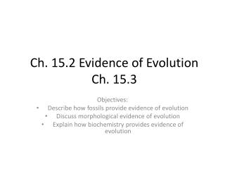 Ch. 15.2 Evidence of Evolution Ch. 15.3