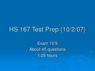 HS 167 Test Prep (10/2/07)