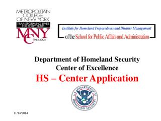 Department of Homeland Security  Center of Excellence HS – Center Application
