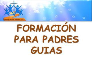 FORMACI N PARA PADRES GUIAS