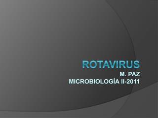 Rotavirus M. Paz  Microbiolog a II-2011