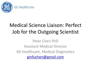 Medical Science Liaison: Perfect Job for the Outgoing Scientist