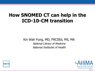 How SNOMED CT can help in the ICD-10-CM transition