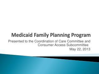 Medicaid Family Planning Program