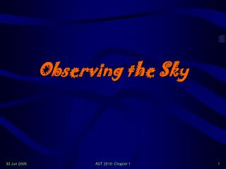 Observing the Sky