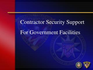 Contractor Security Support For Government Facilities