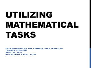 Utilizing Mathematical Tasks
