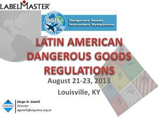 LATIN AMERICAN DANGEROUS GOODS REGULATIONS