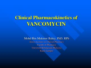 Clinical Pharmacokinetics of  VANCOMYCIN