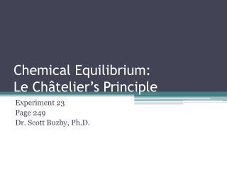 Chemical Equilibrium: Le Châtelier's Principle