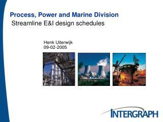 Streamline E&I design schedules