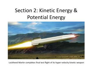 Section 2: Kinetic Energy & Potential Energy