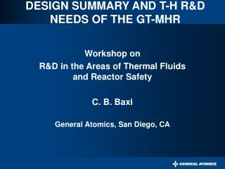 DESIGN SUMMARY AND T-H R&D NEEDS OF THE GT-MHR