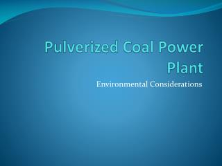 Pulverized Coal Power Plant