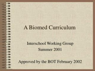 A Biomed Curriculum