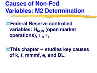 Causes of Non-Fed Variables: M2 Determination