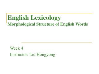 English Lexicology Morphological Structure of English Words