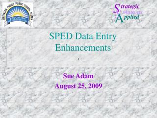 SPED Data Entry Enhancements