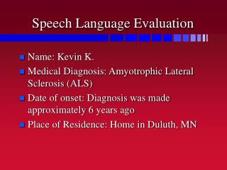 Speech Language Evaluation
