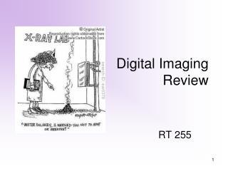 Digital Imaging  Review