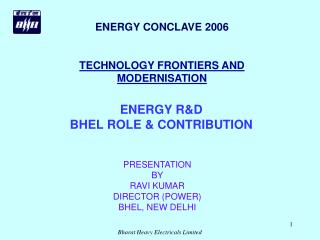 ENERGY CONCLAVE 2006 TECHNOLOGY FRONTIERS AND MODERNISATION
