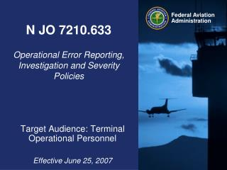 N JO 7210.633 Operational Error Reporting, Investigation and Severity Policies