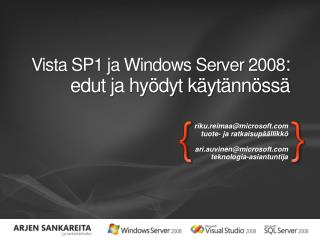 Vista SP1 ja Windows Server 2008 : edut ja hyödyt käytännössä