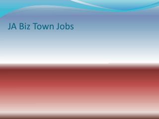 JA Biz Town Jobs
