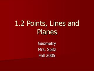 1.2 Points, Lines and Planes